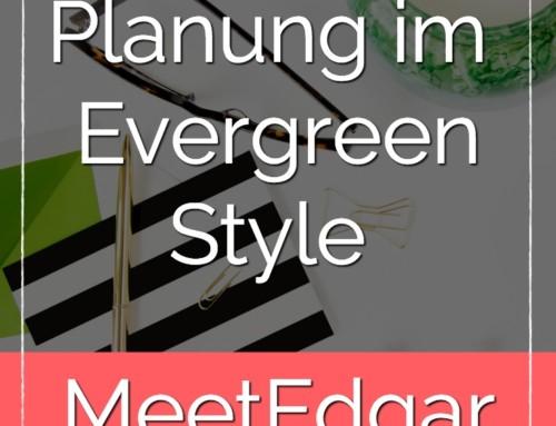 Social Planung im Evergreen Style – Meet Edgar