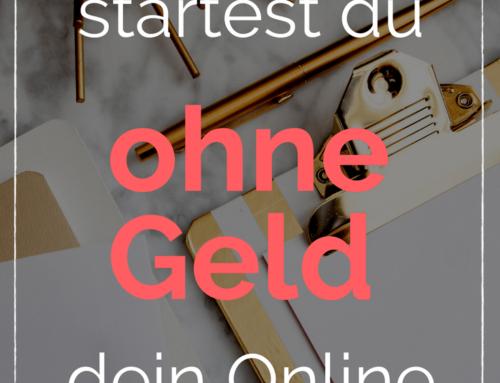 Wie du ohne Geld dein Online Business startest.