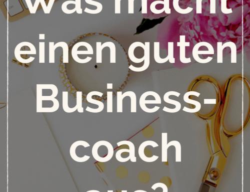 Was macht einen guten Businesscoach aus?