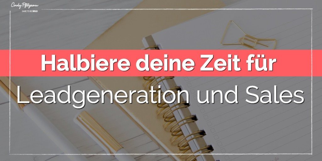 halbiere_zeit_leadgen