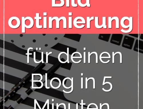 Bildoptimierung für deinen Blog in 5 Minuten