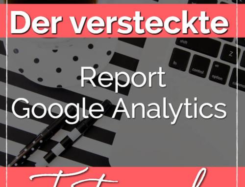 So erstellst du dir in Google Analytics den versteckten Report über deinen Traffic.