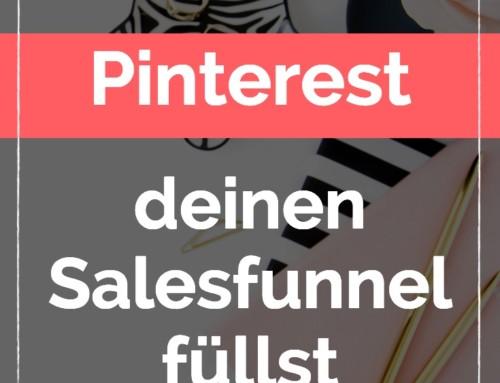 Wie du mit Pinterest deinen Salesfunnel füllst