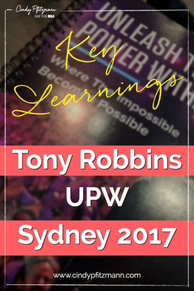 Tony Robbins UPW Key Learnings