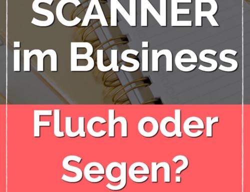 Als Scanner im Business: Fluch oder Segen