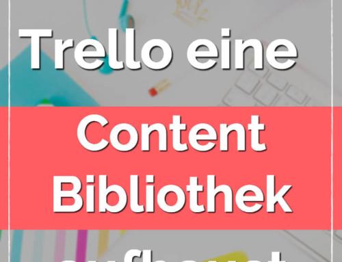 Wie du mit Trello eine Content Bibliothek aufbaust