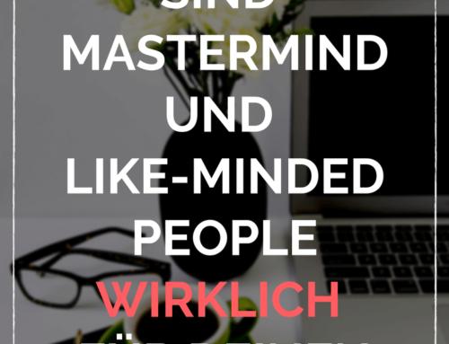 Mastermind und like-minded people