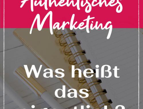Authentisches Marketing – was ist das eigentlich?