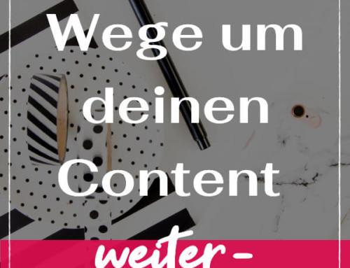 15 clevere Wege um deinen Content weiterzuverwenden